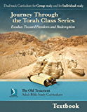 Exodus: Toward Freedom and Redemption, Textbook (Journey Through the Torah Class for Adults)