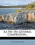 La Vie du Général Campredon..., P. De Saint-Paul, 1272602117