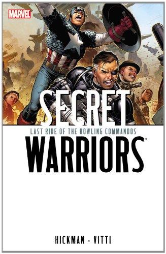Read Online Secret Warriors, Vol. 4: Last Ride of the Howling Commandos PDF
