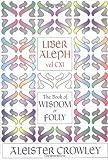 Liber Aleph Vel CXI, Aleister Crowley, 0877287295