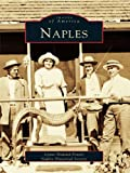 Naples (Images of America)