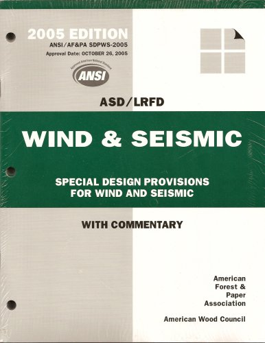 Wood Design Package 2005 (Asd Lrfd Manual For Engineered Wood Construction)
