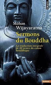 Sermons du Bouddha par Wijayaratna
