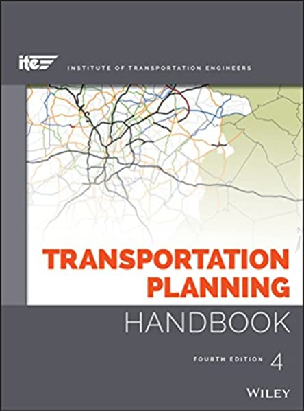 Transportation Planning Handbook Ite Institute Of Transportation Engineers Meyer Michael D 9781118762356 Amazon Com Books