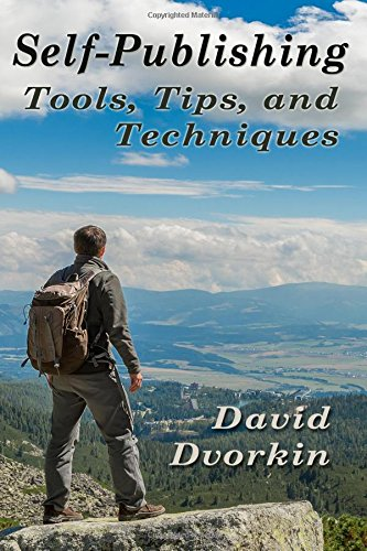 Download Self-Publishing Tools, Tips, and Techniques ebook