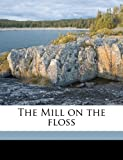 The Mill on the Floss, George Eliot, 1172297452