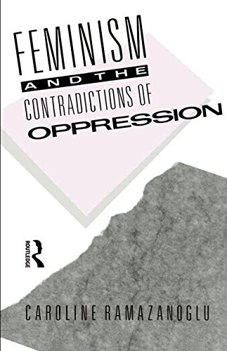 [F.R.E.E] Feminism and the Contradictions of Oppression P.D.F