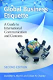 Global Business Etiquette, Jeanette S. Martin and Lillian H. Chaney, 0313397171