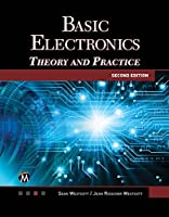 Basic Electronics, 2nd Edition: Theory and Practice Front Cover