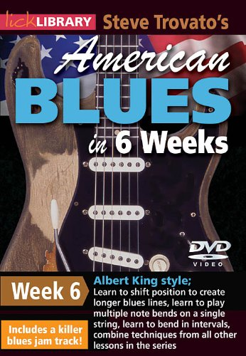 Steve Trovato's American Blues Guitar In 6 Weeks Week 6 DVD