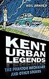 Kent Urban Legends