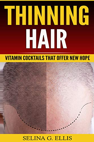Thinning Hair: Vitamin Cocktails That Offer New Hope