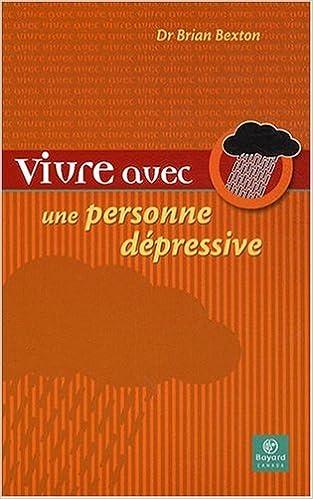Read Online Vivre avec une personne dépressive pdf