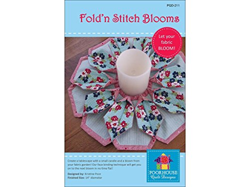 Poorhouse Quilt Designs Fold'n Stitch Blooms Ptrn