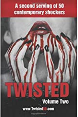 Twisted 50 volume 2: A second serving of 50 contemporary shockers Paperback