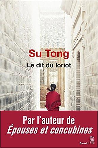 Tong Su - Le dit du loriot (2016)