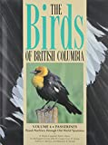 Birds of British Columbia Vol. 4 : Wood-Warblers through Old World Sparrows, Campbell, R. Wayne and Dawe, Neil K., 0774806214