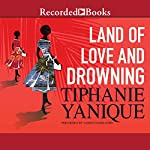 Land of Love and Drowning | Tiphanie Yanique