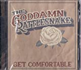 Get Comfortable by The Goddamn Rattlesnake (2008-06-04)