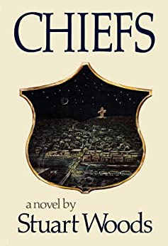 Chiefs: A Novel (25th Anniversary Edition) (Will Lee Novels) by [Woods, Stuart]