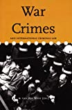 War Crimes and International Criminal Law, , 9058870219