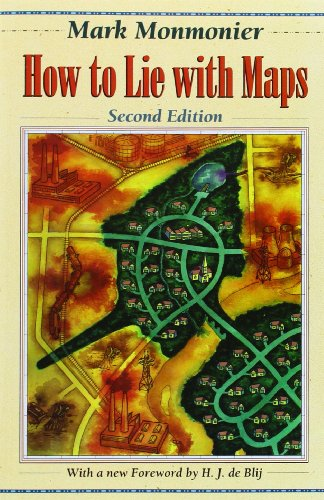 How to Lie with Maps (2nd Edition) [Mark Monmonier - H. J. de Blij] (Tapa Blanda)