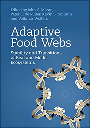 Adaptive Food Webs: Stability and Transitions of Real and Model Ecosystems