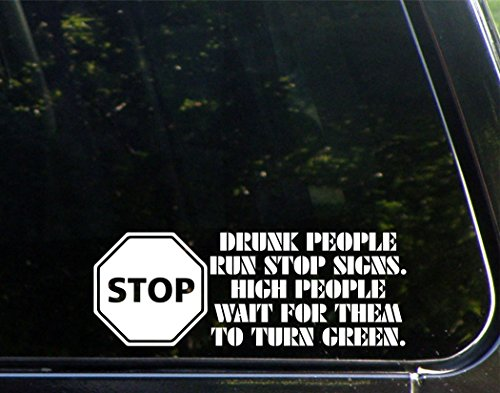 Rescue Green Tea - Sweet Tea Decals Stop Drunk People Run Stop Signs. High People Wait for Them to Turn Green. - 8 3/4