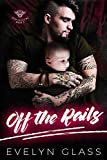 Off the Rails: A Bad Boy Motorcycle Club Romance (Grim Angels MC Book 3)