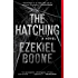 The Hatching: A Novel (The Hatching Series)