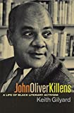 img - for John Oliver Killens: A Life of Black Literary Activism book / textbook / text book