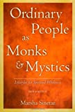 img - for Ordinary People as Monks and Mystics: Lifestyles for Spiritual Wholeness book / textbook / text book