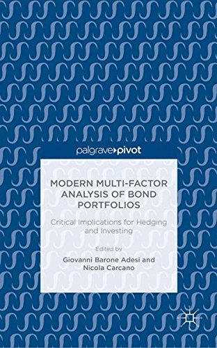 Modern Multi-Factor Analysis of Bond Portfolios: Critical Implications for Hedging and Investing by Palgrave Macmillan