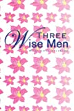 Three Wise Men, Mary Anne Spearing, 1441568328