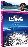 Ushuaïa nature - Miracles de la nature