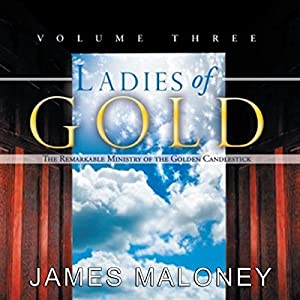Ladies of Gold, Volume Three Audiobook