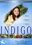Indigo: A Film Of Faith, Family & An Extraordinary Child