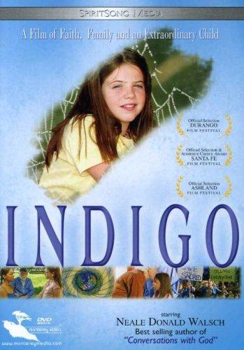 Indigo: A Film Of Faith, Family & An Extraordinary Child by Indigo