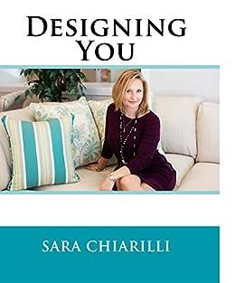 Designing You by [Chiarilli, Sara]
