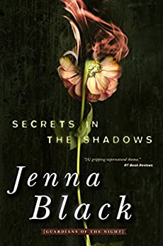 Secrets in the Shadows (Guardians of the Night Series, Book 2) by [Black, Jenna]