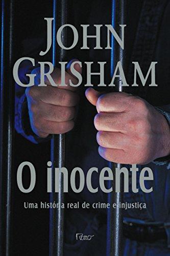 O Inocente. Uma História Real de Crime e Injustiça