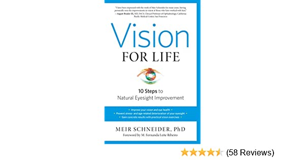 Vision For Life Revised Edition Ten Steps To Natural Eyesight