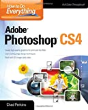 How to Do Everything Adobe Photoshop CS4, Chad Perkins, 0071605223