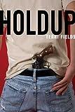 Holdup, Terri Fields, 031256130X
