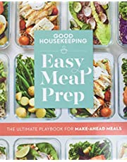 Good Housekeeping Easy Meal Prep: The Ultimate Playbook for Make-Ahead Meals