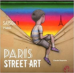 Paris street art - Saison 1