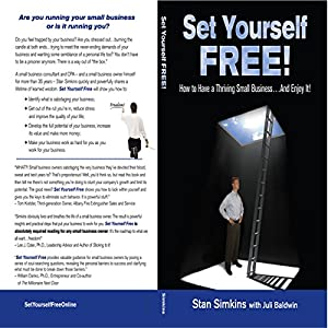 Set Yourself Free: How to Have a Thriving Small Business...and Enjoy It! Audiobook