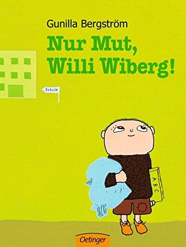 Nur Mut, Willi Wiberg