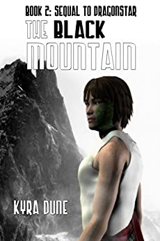 The Black Mountain by [Kyra Dune]