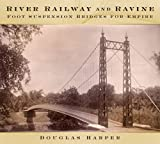 River, Railway and Ravine